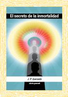 El secreto de la inmortalidad - J. P. Quesada
