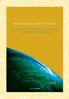 Filosofía, religión y ciencia. La tierra, el planeta de la vida, nuestro planeta azul - M. Ruiz