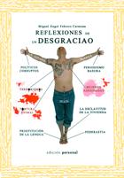 Reflexiones de un desgraciao - Miguel Ángel Febrero Carmona