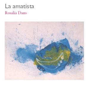 La amatista - Rosalía Dans