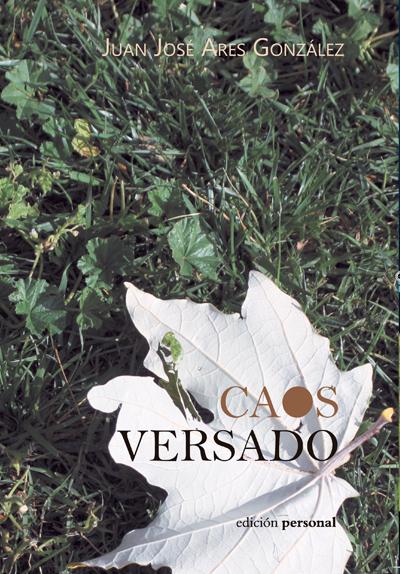 Caos versado - Juan José Ares