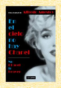 En el cielo no hay Chanel - Alfredo Amestoy