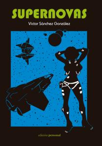Supernovas - Víctor Sánchez González