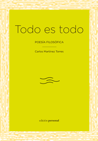 Todo es todo - Carlos Martínez Torres