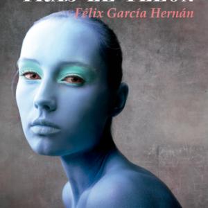 Tras el telón - Félix García Hernán