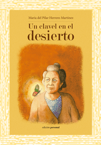 Un clavel en el desierto - Mª del Pilar Herrero Martínez
