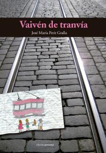 Vaivén de tranvía - José María Petit Gralla
