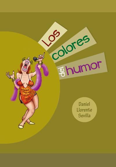 Los colores del humor - Daniel Llorente Sevilla