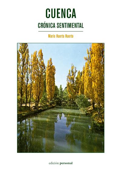 Cuenca. Crónica sentimental