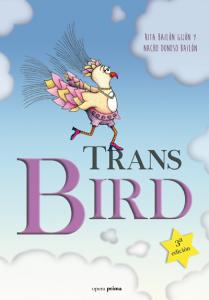 Trans Bird 3ª edición - Nacho Donoso Bailón y Rita Bailón Gijón