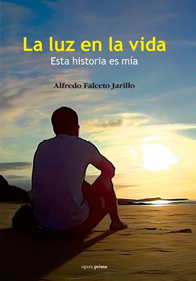 La luz en la vida - Alfredo Falceto
