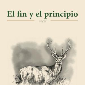El fin y el principio - Miguel Rosillo Fairén