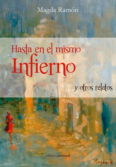 Hasta el mismo infierno - Magda Ramón