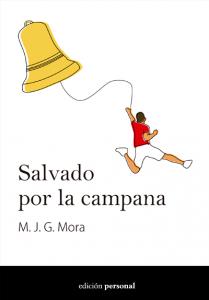 Salvado por la campana - M. J. G. Mora