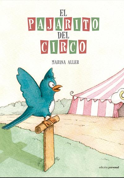 El pajarito del circo - Marina Aller