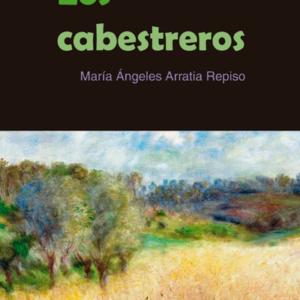 Los cabestreros - María Ángeles Arratia Repiso