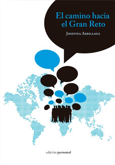 El camino hacia el gran reto - Josefina Arrillaga