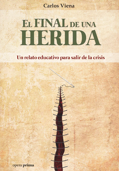 El final de una herida - Carlos Viena