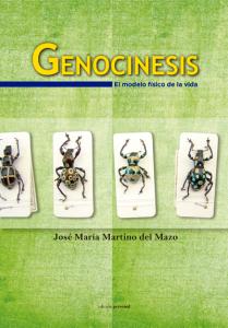 Genocinesis. El modelo físico de la vida - José María Martino del Mazo