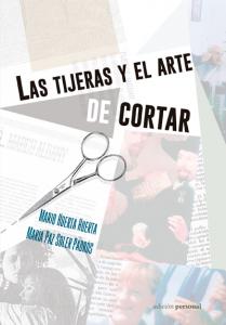 Las tijeras y el arte de cortar - Mario Huerta Huerta y María Paz Soler Padrós