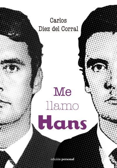 Me llamo Hans - Carlos Diez del Corral