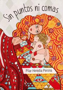 Sin puntos ni comas - Pilar Heredia Perona