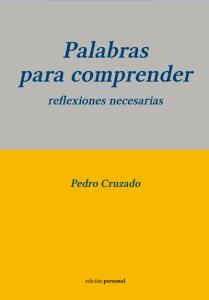 Palabras para comprender - Pedro Cruzado