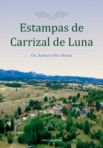 Estampas de Carrizal de Luna - Adolfo Díez Muñiz