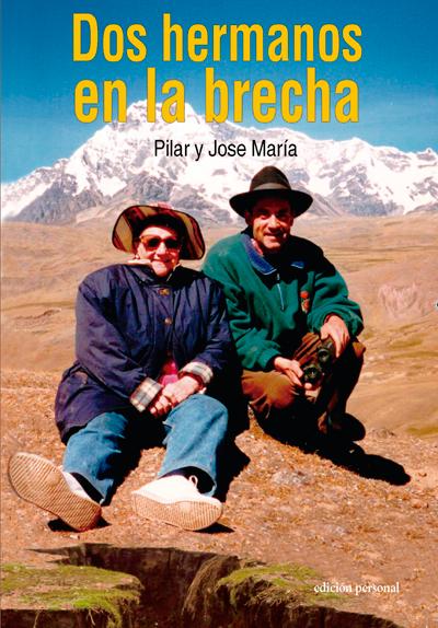 Dos hermanos en la brecha - Pilar García García y José María García García