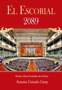 El Escorial 2089 - Antonio Guisado Garay