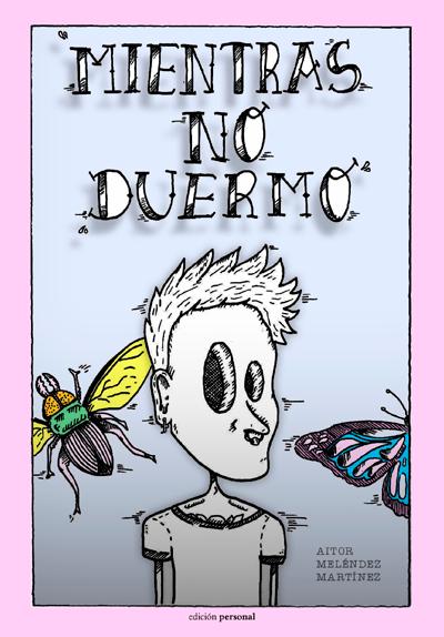 Mientras no duermo - Aitor Meléndez Martínez