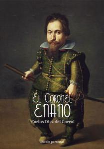 El coronel enano - Carlos Diez del Corral