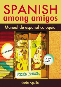 Spanish Among Amigos - Nuria Agulló