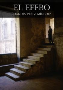 El Efebo - Joaquín Pérez-Mínguez