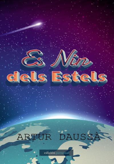 Es Nin dels Estels - Artur Daussà