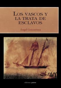 Los vascos y la trata de esclavos