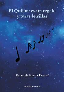 El Quijote es un regalo y otras letrillas - Rafael de Rueda Escardó