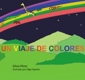 Un viaje de colores - Silvia Pérez