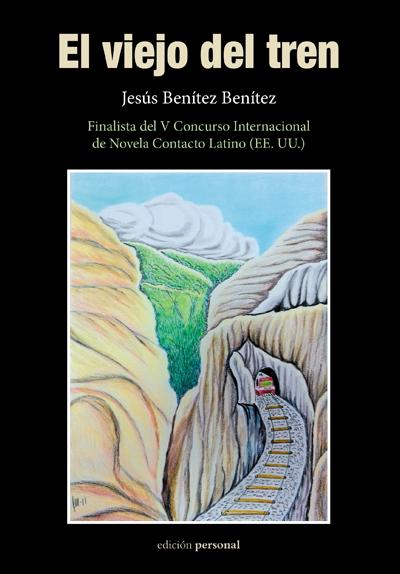 El viejo del tren - Jesús Benítez Benítez
