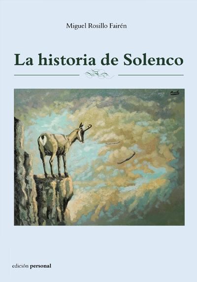La historia de Solenco - Miguel Rosillo Fairen