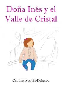 Doña Inés y el Valle de Cristal