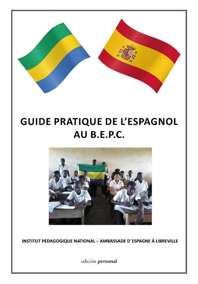 GUIDE PRATIQUE DE L'ESPAGNOL AU B.E.P.C.