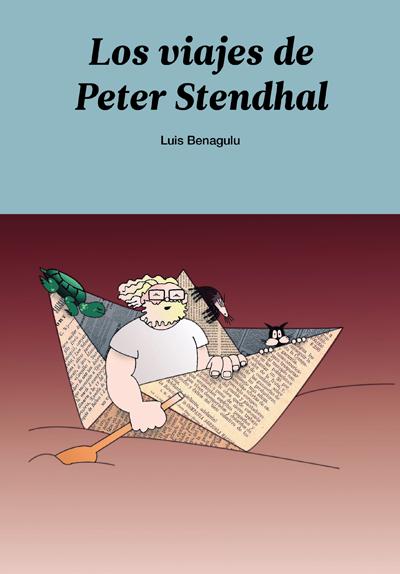 Los viajes de Peter Stendhal - Luis Benagulu