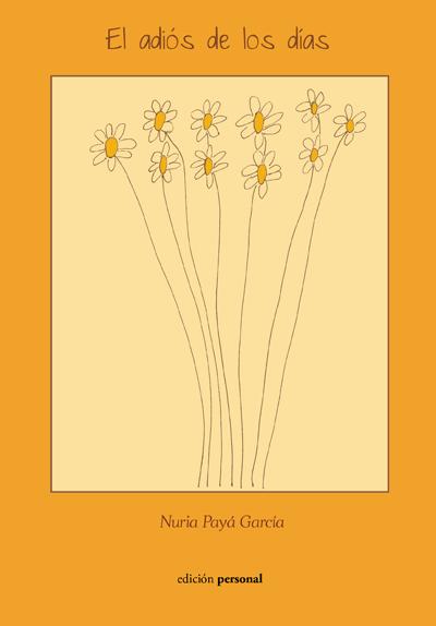 El adiós de los días - Nuria Payá