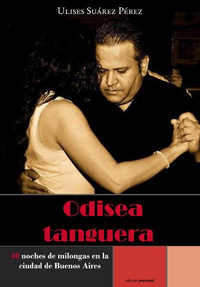Odisea tanguera - Ulises Suárez Pérez