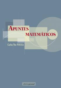 Apuntes matemáticos - Carlos Nze Nsuga
