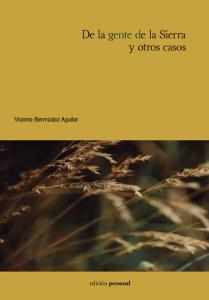 De la gente de la Sierra y otros casos - Vicente Bermúdez Aguilar