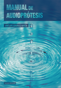 Manual de audioprótesis - José Luis González García