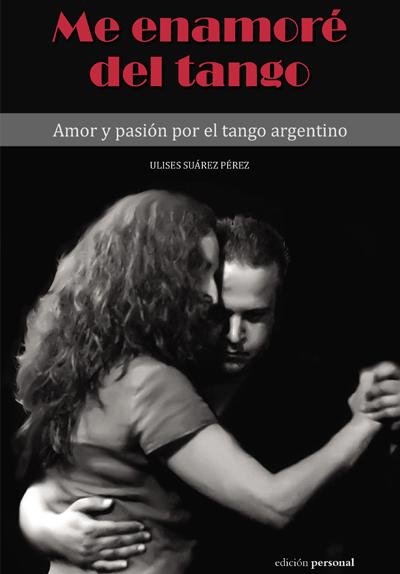Me enamoré del tango