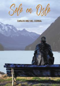 Solo en Oslo - Carlos Diez del Corral